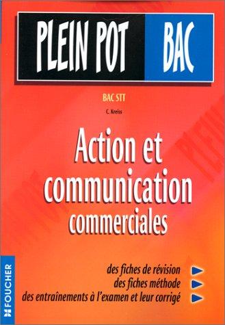 Action et Communication commerciales, Bac STT (Ouvrage)