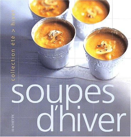 Soupes d'hiver, soupes d'été par Sophie Brissaud