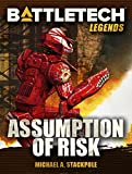 Front cover for the book Assumption of Risk by Michael A. Stackpole