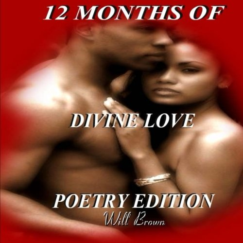 12 Months of Divine Love: Poetry Edition
