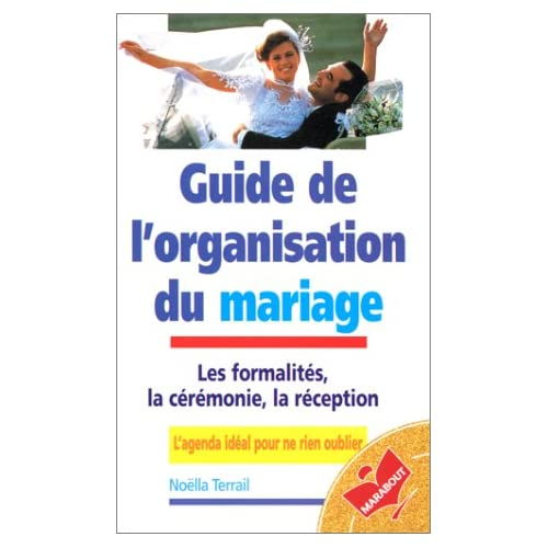 Guide de l'organisation du mariage