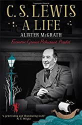 C. S. Lewis: A Life: Eccentric Genius, Reluctant Prophet by Alister McGrath (2013-04-11)