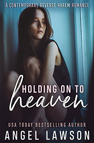 Holding On To Heaven: A Reverse Harem Contemporary Romance (The Allendale Four Book 2) (English Edition)