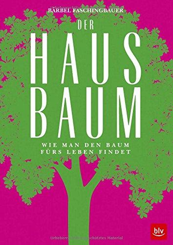 Gratis Bücher Download: Download Der Hausbaum: Wie man den