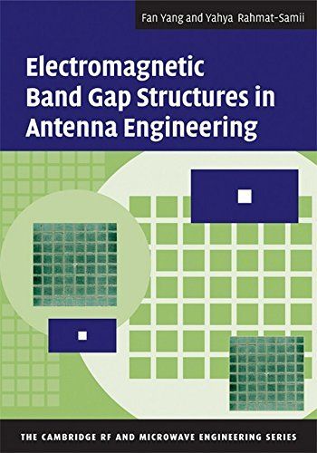 Electromagnetic Band Gap Structures in Antenna Engineering (The Cambridge RF and Microwave Engineering Series) by Fan Yang (30-Oct-2008) Hardcover