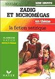 Zadig et Micromegas, la fiction satirique