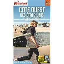 Guide Côte Ouest des Etats-Unis 2017-2018 Petit Futé