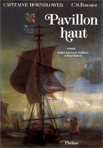 Capitaine Hornblower, Tome 3 : Pavillon haut
