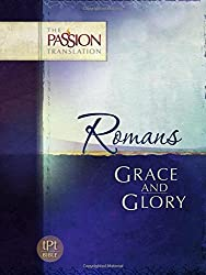 Grace and Glory (The Passion Translation)