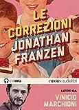 Le correzioni letto da Vinicio Marchioni. Audiolibro. 2 CD Audio formato MP3: 1
