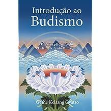 Introdução ao Budismo (Portuguese Edition)