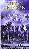 Malazan Book of the Fallen 04. House of Chains (Malazan Book of the Fallen (Paperback))