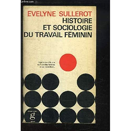 Histoire Et Sociologie Du Travail Feminin
