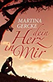 Dein Herz in mir (kindle edition)
