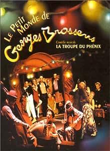 La Troupe du Phenix : Le Petit monde de Brassens [VHS]