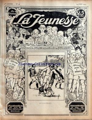 JEUNESSE (LA) [No 25] du 19/06/1924 - REVUE ILLUSTREE - LES BEAUX CONTES DE TOUS LES PAYS - JEUX ET SPORTS - BELLES IMAGES LE 1ER MARATON DES JEUX OLYMPIQUES PAR CHARLES MAURRAS - NOS BEAUX CONTES - NOS CHRONIQUES - LES SPORTS - LES TOUT-PETITS - L'ETRANGE CHEVAUCHEE DE MOROWBIE JUKES par Collectif