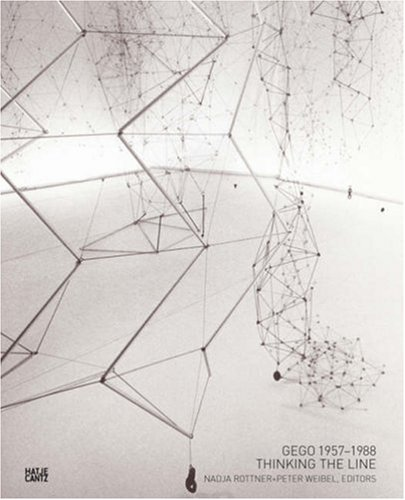 Gego 1957-1988: Thinking the Line (Emanating S.) por Bruno Bosteels