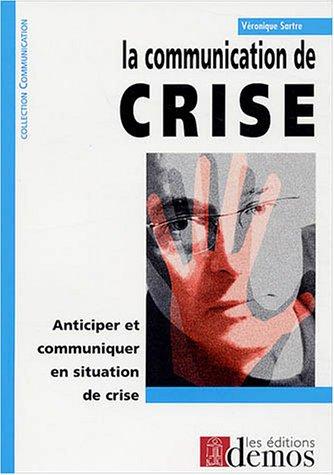 La communication de crise par Véronique Sartre