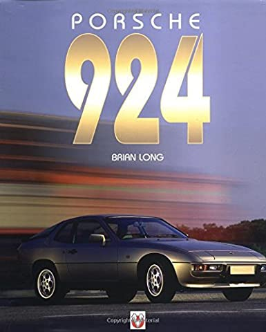 Porsche 924 (Car & Motorcycle Marque/Model) by Brian Long (Illustrated,