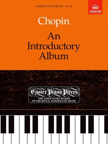 An Introductory Album: Easier Piano Pieces 39 (Easier Piano Pieces (ABRSM))