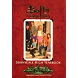 Buffy: The Official Sunnydale High Yearbook: Buffy The Vampire Slayer.
