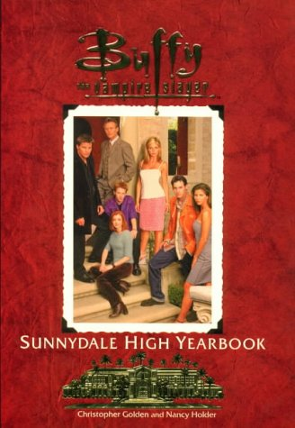 The Official Sunnydale High Yearbook (Buffy the Vampire Slayer S.) por Christopher Golden