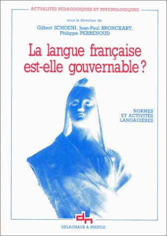 La langue française est-elle gouvernable ? : Normes et activités langagières