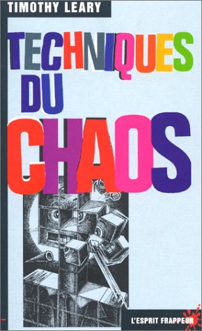 Techniques du chaos par Thimothy Leary
