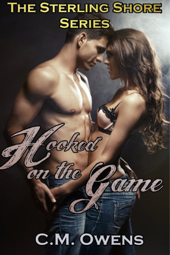 Hooked on the Game (The Sterling Shore Series #1) (English Edition) von [Owens, C.M.]