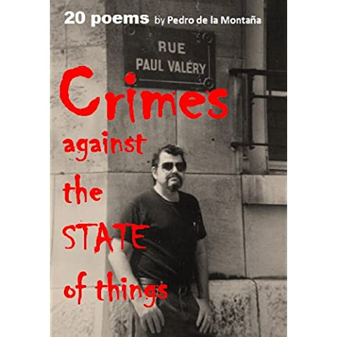 Crimes Against the State of Things (English Edition)