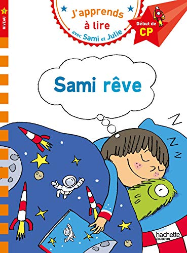 Sami et Julie CP Niveau 1 Sami rêve