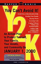 Y2K:Protect Yourself, Your Family, Your Assets and Your Community
