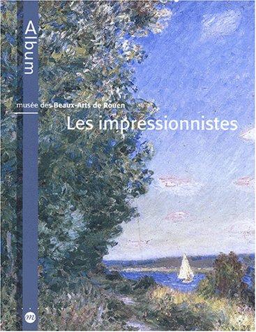 Musée des Beaux-Arts de Rouen : Les Imp...