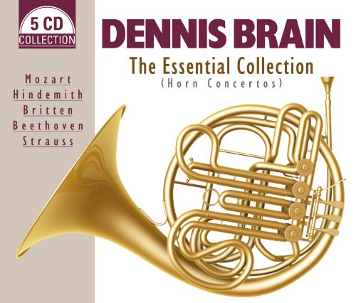 The Essential Collection Of Most Famous Horn Concertos by Mozart, Britten, Beethoven & Strauss