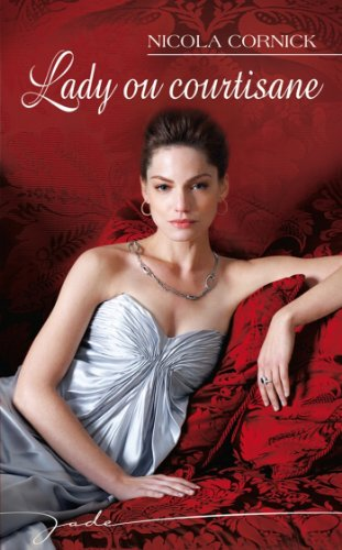 Lady ou courtisane (Jade) par Nicola Cornick