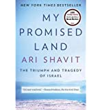 By Ari Shavit ( Author ) [ My Promised Land: The Triumph and Tragedy of Israel By Feb-2015 Paperback