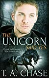 The Unicorn Said Yes (English Edition)