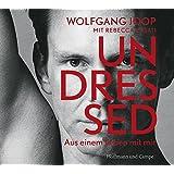 Undressed: Aus einem Leben mit mir