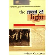 The Speed of Light by Ron Carlson (2004-04-13)