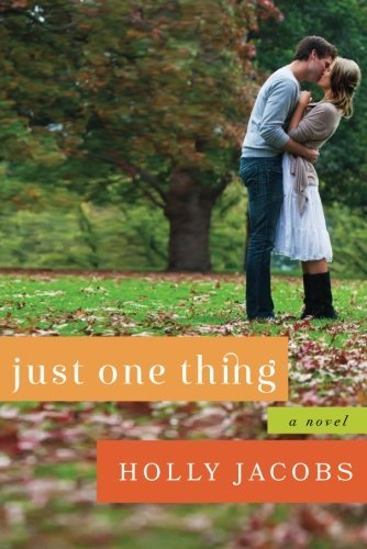 Just One Thing by Holly Jacobs (2014-06-10)