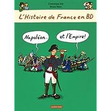 L'histoire de France en BD, Tome 9 : Napoléon... Et l'empire!