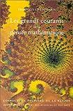 Les grands courants de la pensée mathématique, préface de Bernard Teissier. Troisième cycle et recherche