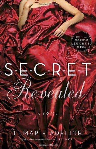 SECRET Revealed: A SECRET Novel (Secret Trilogy) by Adeline, L. Marie (2014) Paperback