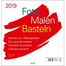 Foto-Malen-Basteln Bastelkalender weiß groß 2019: Fotokalender zum Selbstgestalten. Bastelkalender mit festem Fotokarton. Do-it-yourself Kalender Format: 45,5 x 48 cm