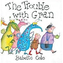 The Trouble with Gran (Mini Book)