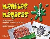 Manitas magicas/Little Magic Hands: Para Promover El Desarollo Integral Del Nino En Competencias: 4