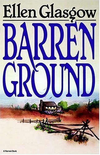 Barren Ground por Ellen Glasgow