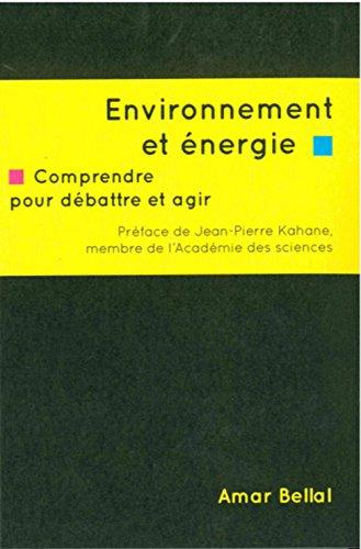 Environnement et énergie par Amar BELLAL