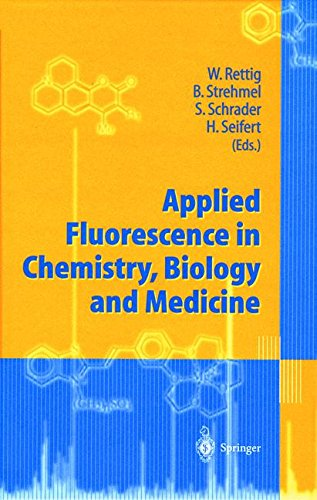 APPLIED FLUORESCENCE IN CHEMISTRY, BIOLOGY AND MEDICINE. : With 235 figures and 32 tables