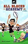 All Blacks Academy, tome 1 : Un rêve de champion par Loussouarn